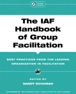 Sandy Shuman The IAF Handbook of Group Facilitation