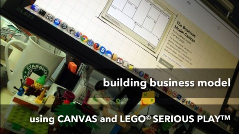 Building Business Models with Canvas and Lego Serious Play