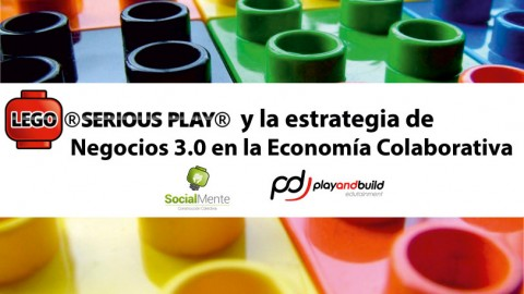 LEGO SERIOUS PLAY and Collaborative Economy