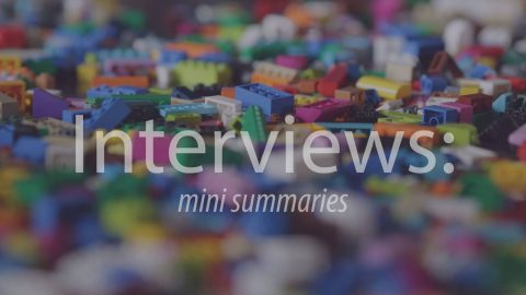 Skype interviews: mini summaries.