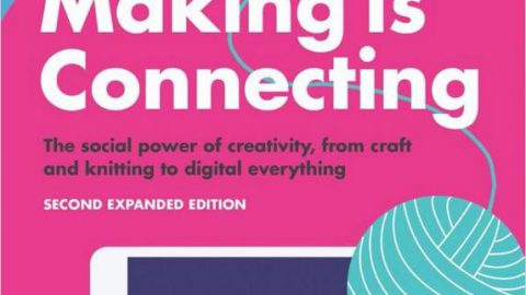 David Gauntlett – Making is Connecting 2nd Edition